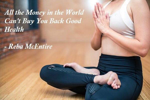 All the Money in the World Can't Buy You Back Good Health